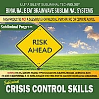 Binaural Beat Brainwave Subliminal Systems | Crisis Control Skills