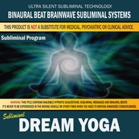 Binaural Beat Brainwave Subliminal Systems | Dream Yoga