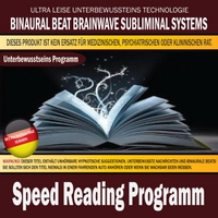 Binaural Beat Brainwave Subliminal Systems | Speed Reading Programm (Deutschsprachige Version)