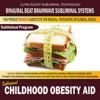 Binaural Beat Brainwave Subliminal Systems | Childhood Obesity Aid