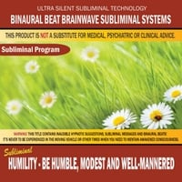 Binaural Beat Brainwave Subliminal Systems | Humility - Be Humble, Modest and Well-Mannered