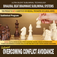 Binaural Beat Brainwave Subliminal Systems | Overcoming Conflict Avoidance