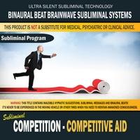 Binaural Beat Brainwave Subliminal Systems | Competition Competitive Aid