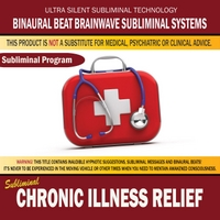 Binaural Beat Brainwave Subliminal Systems | Chronic Illness Relief