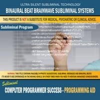 Binaural Beat Brainwave Subliminal Systems | Computer Programmer Success: Programming Aid