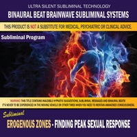 Binaural Beat Brainwave Subliminal Systems | Erogenous Zones: Finding Peak Sexual Response