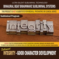 Binaural Beat Brainwave Subliminal Systems | Integrity: Good Character Development