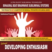 Binaural Beat Brainwave Subliminal Systems | Developing Enthusiasm
