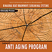 Binaural Beat Brainwave Subliminal Systems | Subliminal Anti Aging Program - Binaural Beat Brainwave Subliminal Systems