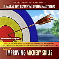 Binaural Beat Brainwave Subliminal Systems | Improving Archery Skills - Binaural Beat Brainwave Subliminal Systems