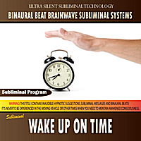 Binaural Beat Brainwave Subliminal Systems | Wake Up on Time