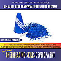Binaural Beat Brainwave Subliminal Systems | Cheerleading Skills Development - Binaural Beat Brainwave Subliminal Systems