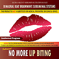 Binaural Beat Brainwave Subliminal Systems | No More Lip Biting - Binaural Beat Brainwave Subliminal Systems