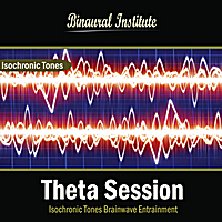 Binaural Institute | Theta Session: Isochronic Tones Brainwave Entrainment