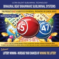 Binaural Beat Brainwave Subliminal Systems | Lottery Winning: Increase Your Chances of Winning the Lottery