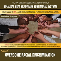 Binaural Beat Brainwave Subliminal Systems | Overcome Racial Discrimination