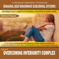Binaural Beat Brainwave Subliminal Systems | Overcoming Inferiority Complex