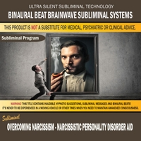 Binaural Beat Brainwave Subliminal Systems | Overcoming Narcissism: Narcissistic Personality Disorder Aid