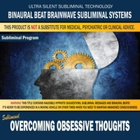 Binaural Beat Brainwave Subliminal Systems | Overcoming Obsessive Thoughts