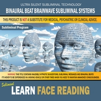Binaural Beat Brainwave Subliminal Systems | Learn Face Reading