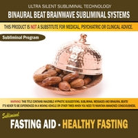 Binaural Beat Brainwave Subliminal Systems | Fasting Aid - Healthy Fasting