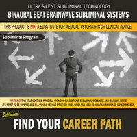 Binaural Beat Brainwave Subliminal Systems | Find Your Career Path