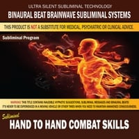 Binaural Beat Brainwave Subliminal Systems | Hand to Hand Combat Skills