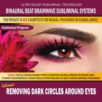 Binaural Beat Brainwave Subliminal Systems | Removing Dark Circles Around Eyes