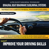 Binaural Beat Brainwave Subliminal Systems | Improve Your Driving Skills