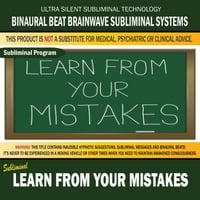 Binaural Beat Brainwave Subliminal Systems | Learn from Your Mistakes