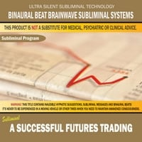 Binaural Beat Brainwave Subliminal Systems | A Successful Futures Trading