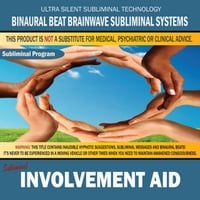 Binaural Beat Brainwave Subliminal Systems | Involvement Aid