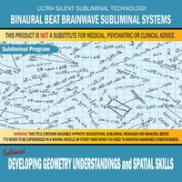 Binaural Beat Brainwave Subliminal Systems | Developing Geometry Understandings and Spatial Skills
