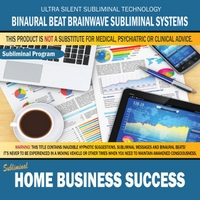 Binaural Beat Brainwave Subliminal Systems | Home Business Success