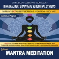 Binaural Beat Brainwave Subliminal Systems | Mantra Meditation
