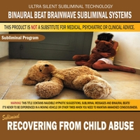 Binaural Beat Brainwave Subliminal Systems | Recovering from Child Abuse