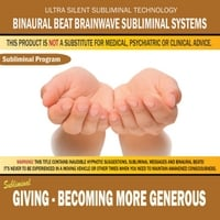 Binaural Beat Brainwave Subliminal Systems | Giving: Becoming More Generous