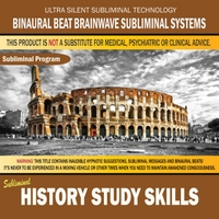 Binaural Beat Brainwave Subliminal Systems | History Study Skills