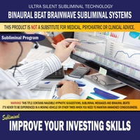 Binaural Beat Brainwave Subliminal Systems | Improve Your Investing Skills