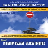 Binaural Beat Brainwave Subliminal Systems | Inhibition Release: Be Less Inhibited