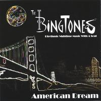 The Bingtones | American Dream