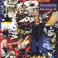 David Binney | Welcome to Life