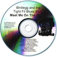 Birdlegg and the Tight Fit Blues Band | Meet Me on the Corner