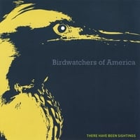 Birdwatchers of America | There Have Been Sightings