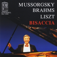 Paul Bisaccia | Mussorgsky - Pictures at an Exhibition,  Brahms - Paganini Variations, Liszt - Vallée  D'Obermann