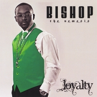 Bishop the Nemesis | Loyalty