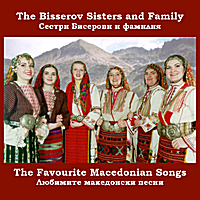 The Bisserov Sisters Family | The Favourite Macedonian Songs