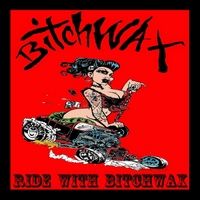 Bitchwax | Ride With Bitchwax