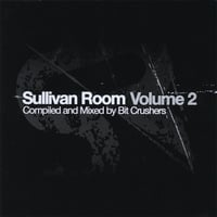 Bit Crushers | Sullivan Room Volume 2
