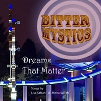 Bitter Mystics | Dreams that Matter